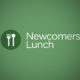 Newcomers Luncheon, Sunday October 22nd at 1PM